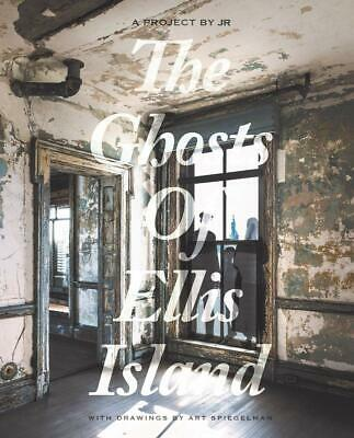 Ghosts of Ellis Island (A Project by JR) - Damiani Editore NUOVO