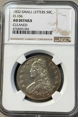 1832 Small Letters Half Dollar O-106 Ngc Au Details Cleaned Free Shipping