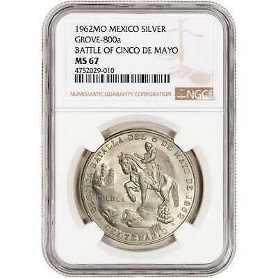 1962 Mo Mexico Silver Battle of Cinco de Mayo - NGC MS67 GROVE 800a