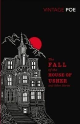 The Fall of the House of Usher and Other Stories | Edgar All ... 9780099540830