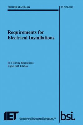 REQUIREMENTS FOR ELECTRICAL INSTALLATNS, The Institution of Engin...