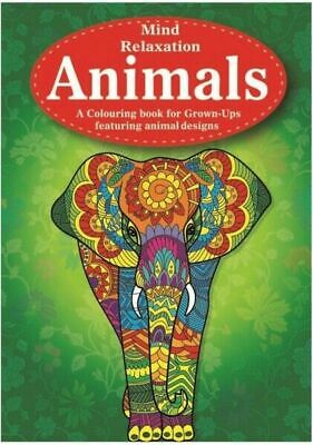 MIND RELAXING COLOURING BOOK Adult Stress Relief Colour Therapy A4 ANIMALS