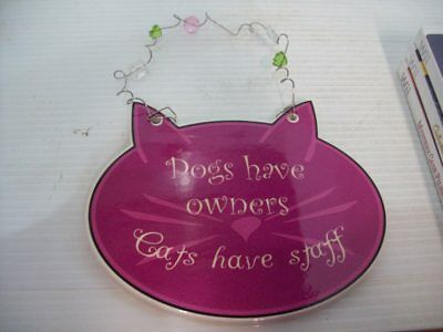 Dogs Have Owners Cats Have Stuff Ceramic Wall Hanging Plaque Home Decor