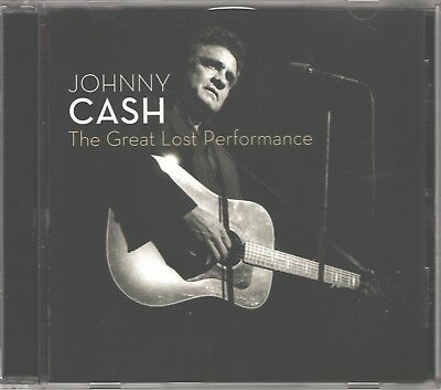 CD - JOHNNY CASH - THE GREAT LOST PERFORMANCE - Mercury 2007 - Hits - EXCELLENT