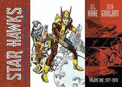 Star Hawks, Vol. 1 1 by GIL KANE & Ron Goulart (2017, Hardcover)