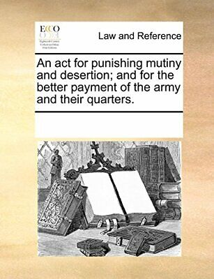 An act for punishing mutiny and desertion; and , Contributors, Notes,,