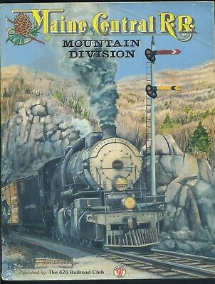 MAINE CENTRAL My Life On the Pine Tree Route 1971-1996 by George Pitarys MEC