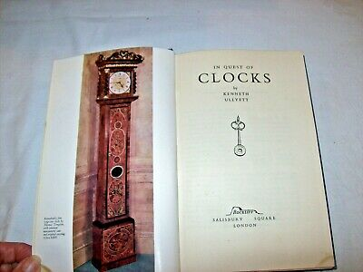 In Quest of Clocks BY Kenneth Ullyett-H.B.-C.1951
