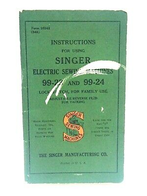 1947 Singer Sewing Machine 99-23  99-24 Instructions Manual