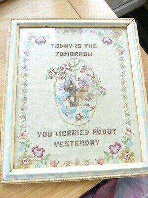 Antique Embroidery Sampler Today Is The Tomorrow You Worried About Yesterday
