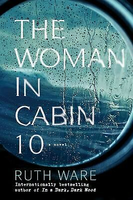 The Woman in Cabin 10 by Ware, Ruth