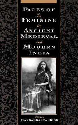 Faces of the Feminine in Ancient, Medieval, and Modern India  (NoDust)