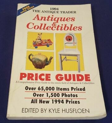The Antique Trader Antiques and Collectibles Price Guide : 1994 Edition