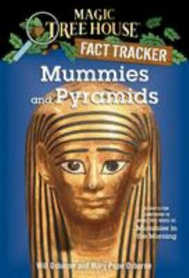 Mummies and Pyramids : Magic Tree House Fact Tracker by Mary Pope Osborne