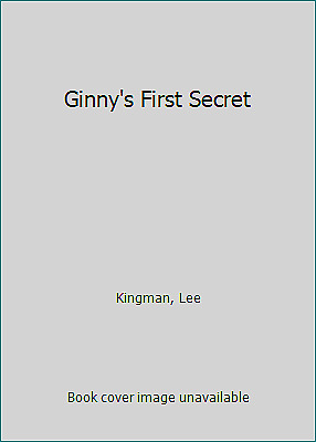 Ginny's First Secret  (NoDust) by Kingman, Lee