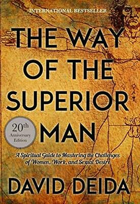 Way of the Superior Man : A Spiritual Guide to Mastering the Ch(PDF)