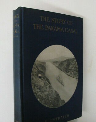 Transportation Central America Waterways Story of The Panama Canal Illus. 1913