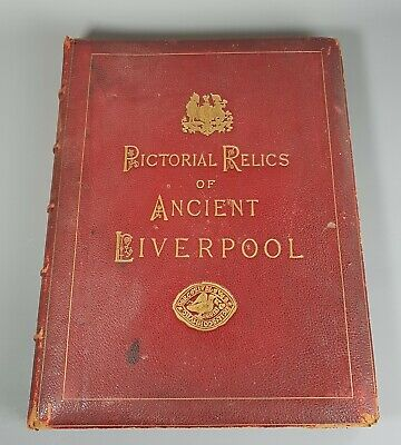 Rare Antique Book Herdman Pictorial Relics of Ancient Liverpool Volume 2