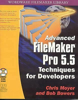 """""""Advanced FileMaker Pro 5.5 Techniques for Developers by Moyer, Chris """""""
