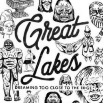 Great Lakes: Dreaming Too Close to the Edge =CD=