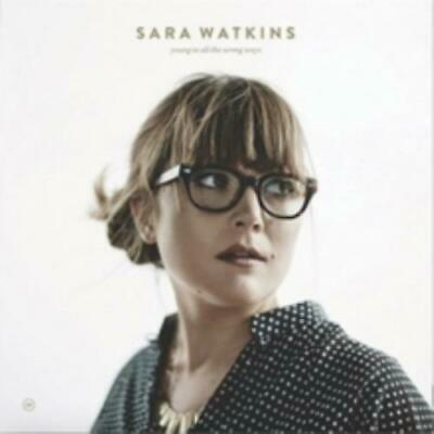 SARA WATKINS: YOUNG IN ALL THE WRONG WAYS (LP vinyl *BRAND NEW*.)