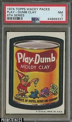 1974 Topps Wacky Packs 6th Series Play Dumb Clay PSA 7 NM