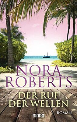 Der Ruf der Wellen: Roman, Roberts, Angela-Nescerry 9783453358782 New*-