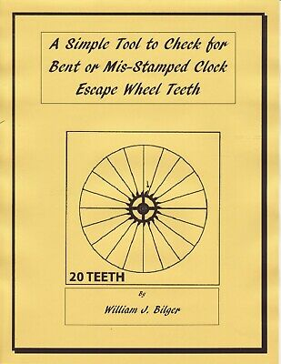 A Simple Tool to Check for Bent or Mis-Stamped Clock Escape Wheel Teeth- PDF