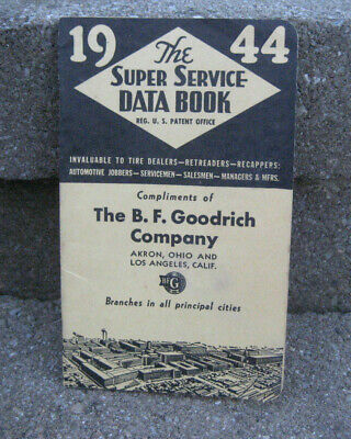 Vintage WW2 Era 1944 B.F. Goodrich Super Service Data Book