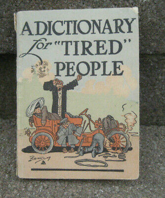 """Vintage 1909 Good Year Tire """"Dictionary for Tired People"""" Booklet"""