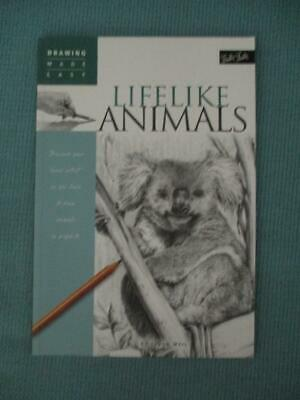 Walter Foster DRAWING MADE EASY :LIFELIKE ANIMALS :Linda Weil