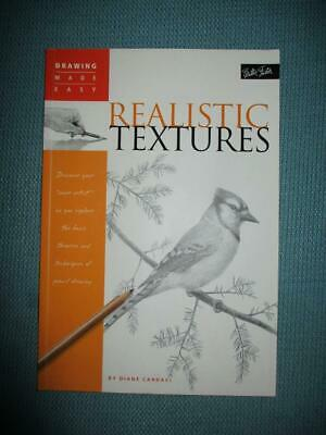 Walter Foster DRAWING MADE EASY :REALISTIC TEXTURES :Diane Cardaci