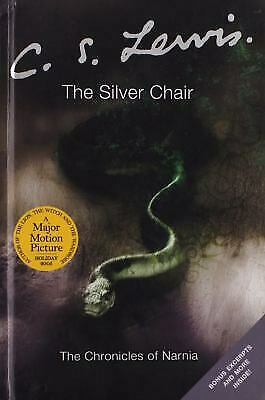 The Silver Chair  (The Narnia Chronicles, 6) by Lewis, C.S.(Clive Staples)