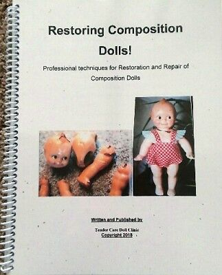 Brand NEW 2018 Edition - Composition Compo Doll Restoration and Repair Book!