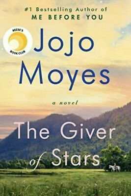 THE GIVER OF STARS: A Novel  by Jojo Moyes BRAND NEW Hard Cover FREE SHIPPING!
