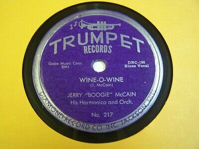 """JERRY """"BOOGIE"""" McCAIN 78rpm TRUMPET 217 WINE-O-WINE & EAST OF THE SUN 1953 MINT-"""