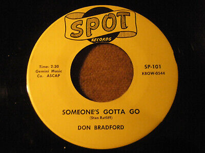 "RARE Johnson City, Tn 45 Don Bradford "" Someone's Gotta Go "" SPOT 101 1959"