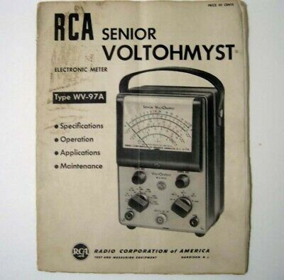 RCA ® Senior Voltohmyst ® Type WV-97A Electronic Meter - Operating Manual