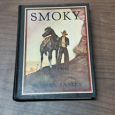 SMOKY The Cow Horse WILL JAMES Illustrated Classic Edition 1929