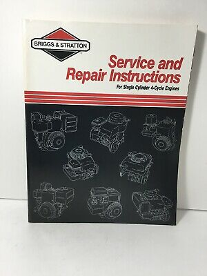 Briggs & Stratton Service & Repair Manual Single Cylinder 4-Cycle Engines