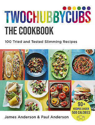 Twochubbycubs The Cookbook: 100 Tried and Tested Slimming Recipes - Hardcover