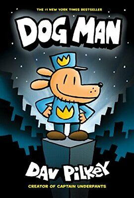 Dog Man: From the Creator of Captain Underpants (Dog Man #1) by Pilkey New*-