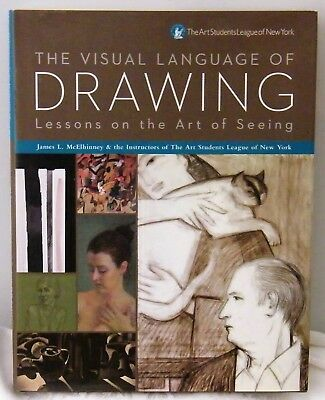 THE VISUAL LANGUAGE OF DRAWING  J.L.McElhinney  H/B D/J Sterling 2012