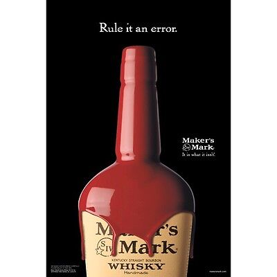 "Makers Mark ""rule It An Error"" Poster 18 By 26"