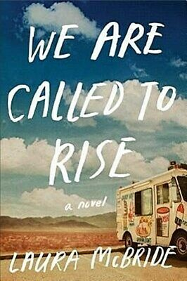 We Are Called to Rise: A Novel Laura McBride