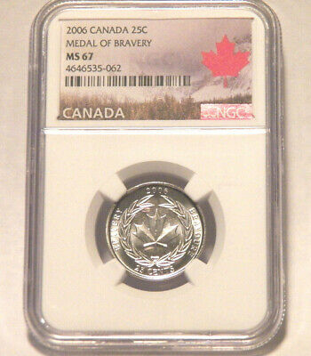 CANADA 2006 25C NGC MS 67 MS67 MEDAL OF BRAVERY Canadian Twenty-Five Cent Coin