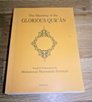 The Meaning of the Glorious Qur'an translated into English Paperback Book