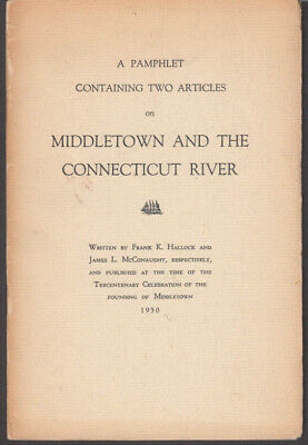 Hallock / McConaughy: Middletown & the Connecticut River 1950 Tercentenary
