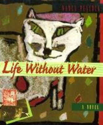 Life Without Water  (ExLib) by Nancy Peacock