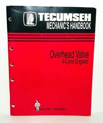 Tecumseh Mechanic's Handbook Overhead Valve 4-Cycle Engines Factory Original